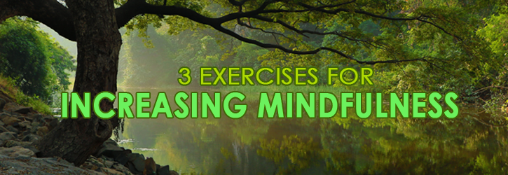 Exercises to Increase Mindfulness