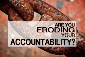 4 Leadership Behaviors That Erode Accountability