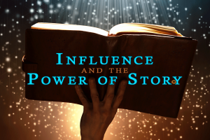 Maximizing the Power of Story
