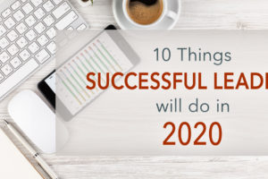10 Things Successful Leaders Will Do in 2020